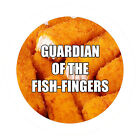 GUARDIAN OF THE FISHFINGERS - FUNNY NOVELTY - 55MM FRIDGE/FREEZER/LOCKER MAGNET