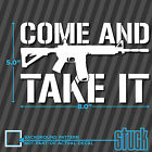 """Come and take it Assault Rifle AR15 - 8"""" x 5"""" - vinyl decal sticker pro gun nra"""
