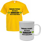 NOBODY'S PERFECT BUT IF YOU'RE JAMAICAN - Gift / Funny Men's T-Shirt and Mug Set