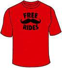Free Mustache Rides T-Shirt. Moustache College Gift Sex Oral Humor Awesome Funny
