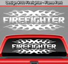 Design #100 FIREFIGHTER Flame Flaming Fire Back Window Decal Sticker Graphic Car