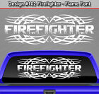 Design #102 FIREFIGHTER Tribal Spikes Flame Rear Window Decal Sticker Graphic