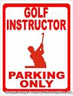 Golf Instructor Parking Only Sign. Size Options. Professional Instructor Gift
