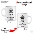 KEEP CALM AND ENTER YOUR TEXT PERSONALISED MUG CUP XMAS BDAY GIFT ANY COLOUR NEW