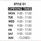 Opening Hours Times Custom Shop Window Sign Style 01 Wall Vinyl Small Sticker