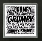'GRUMPY' COASTER - VARIOUS COLOURS - BIRTHDAY/FATHERS DAY GIFT - DAD/SON/BOY