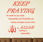 ISLAMIC WALL STICKERS  KEEP PRAYING WALL QUOTES   Islamic Calligraphy  S25