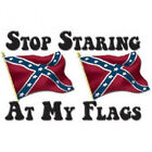 Stop Staring At My Flags T-Shirt All Sizes & Colors (142)