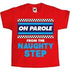 On Parole From The Naughty Step Red Kids T-Shirt