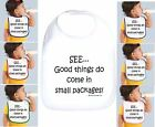 Rabbit Skins Infant Cotton Snap Bib See Good Things Do Come In Small Packages