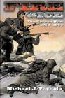 NEW For Douglas - A Final Word on The Korean War by Robert Anthony Sizemore