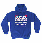 I Have OCD Obsessive Christmas Disorder HOODIE hoody top funny gift x-mas