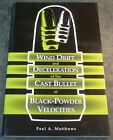 1998 Wind Drift and Deceleration of the Cast Bullet at Black Pwder Velocities BK