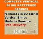 Vertical Blinds Dim Out Fabric Complete Made to Measure Blind