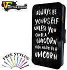 Always Be Yourself Or Be A Unicorn If You Can - LEATHER FLIP PHONE CASE COVER