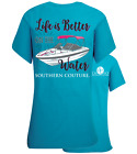 Southern Couture Life is Better on the Water Boat Lake Bright Girlie T-Shirt