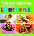 THE TOP 100 RECIPES FOR A HEALTHY LUNCHBOX BY NICOLA GRAIMES SOFTCOVER KOHL'S