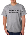 Bayside Made USA T-shirt Don't Want Me Yet Have Another Beer Funny Drinking