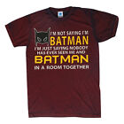 I'M NOT SAYING I'M BATMAN I'M JUST SAYING... ACID WASH T-SHIRT TOP QUALITY S-3XL