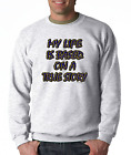 Oneliner crewneck SWEATSHIRT My Life Is Based On A True Story