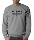 Long Sleeve T-shirt Unique Patience What You Have When Too Many Witnesses