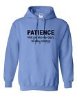 hooded Sweatshirt Hoodie Patience What You Have When Too Many Witnesses
