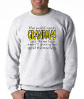 Long Sleeve T-shirt The World Needs Grandmas Those Kids Don't Spoil Themselves