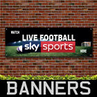 Watch Live Football Here 5 Sky Sports PVC Banner Pub Signs (BANPN00273)