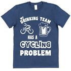 MY DRINKING TEAM HAS A CYCLING PROBLEM Cotton T-Shirt Funny Dad Gift Casual Beer