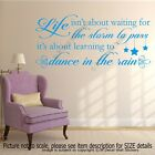 Life - Dance in the rain Quote Motivational decals Vinyl Wall Art Stickers Decor