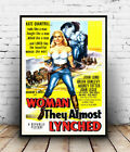 Woman they almost lynched: old Movie , Reproduction poster, Wall art.