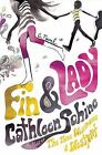 Fin & Lady by Cathleen Schine. Brand New Hardcover Book