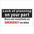 3M Graphics Lack Of Planning On Your Part Vinyl Hard Hat Car Truck Decal Sticker