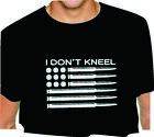 I DON'T KNEEL AMERICA T SHIRT USA BULLETS TEE adult s m l xl 2x 3x 4x 5x