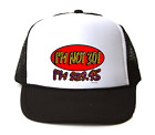 Trucker Hat Cap Foam Mesh 30th Birthday I'm Not 30 I'm $29.95  Funny Gift