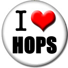 I Love Hops Pin-Back Button - 6 Sizes - Craft Brewing Micro Brewery Beer Ale Fun