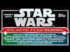 2017 Topps Star Wars Galactic Files Reborn Insert Trading Cards Pick From List $2.0 USD on eBay