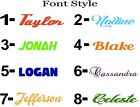 PERSONALIZED NAME ON VINYL DECAL STICKER CHOOSE SIZE, FONT AND COLOR