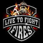 Live To Fight Fires Fire fighter T-Shirt  All Sizes/Colors New (845) image