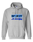 Hoodie Pullover Sweatshirt Hockey Feel Energy Discover Passion Electrifying