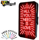 ALL YOU NEED IS LOVE - Leather Flip Wallet Phone Case Cover