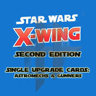 X-Wing Miniatures Game 2.0 2nd Edition - Upgrade Cards ASTROMECHS, GUNNERS