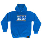Cycling Hoodie Hoody Funny Novelty hooded Top - Every Day Is Leg Day