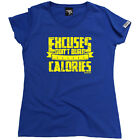 Running Tops T-Shirt Funny Novelty Womens tee TShirt - Excuses Dont Burn Calorie