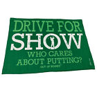 Golf Microfiber Sports Towel Funny Novelty Sweat Rag Drive For Show Because Who