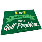 Golf Microfiber Sports Towel Funny Novelty Sweat Rag My Drinking Club Has A Golf