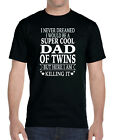 I Never Dreamed I'D Be A Super Cool Dad Of Twins-Unisex Shirt-Dad Of Twins Gift