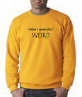 Long Sleeve T-shirt Unique I Before E Except After C  Weird