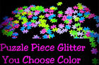 PUZZLE PIECE Shape Glitter U Pick Nail  Acrylic  Gel  Body Art  Face  Festival  Craft