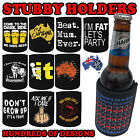PREMIUM STUBBY HOLDER funny Beer Tin Bottle Can Cooler Present stubbie Gift